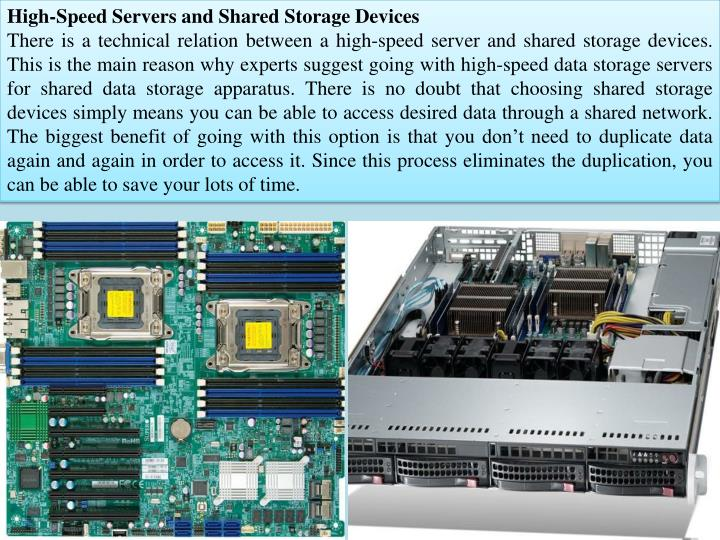 High-Speed Servers and Shared Storage Devices