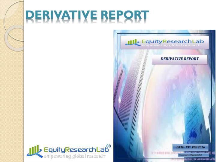 DERIVATIVE REPORT
