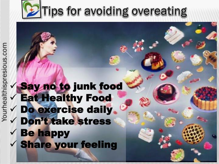Tips for avoiding overeating