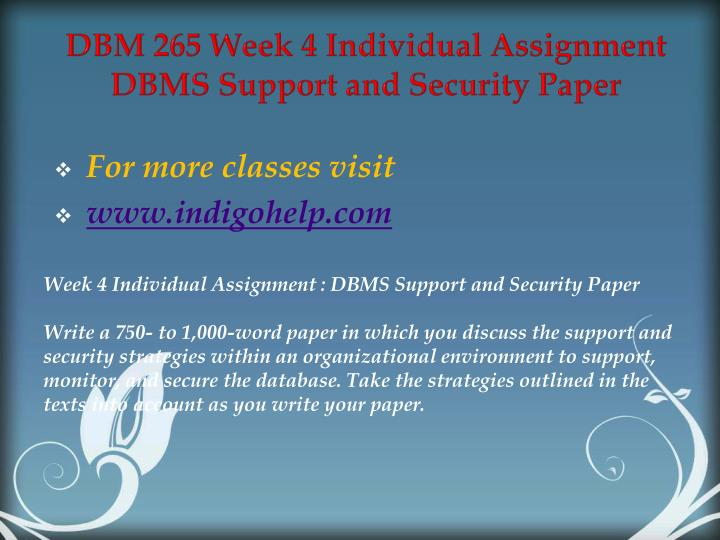 DBM 265 Week 4 Individual Assignment DBMS Support and Security Paper