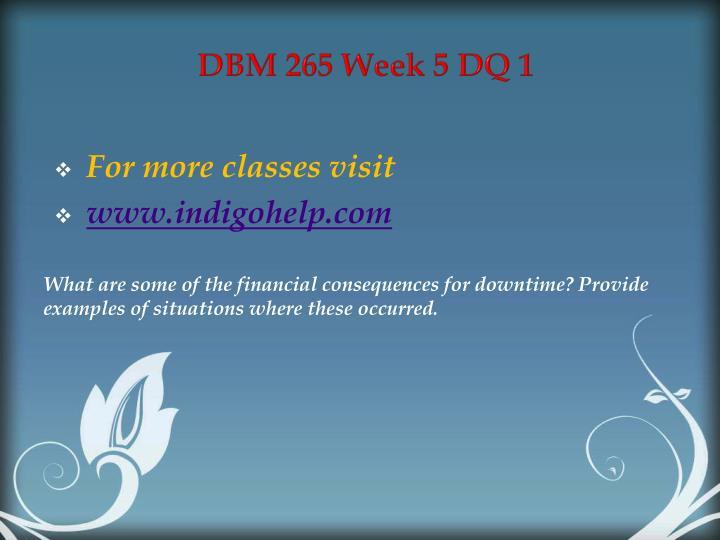 DBM 265 Week 5 DQ 1