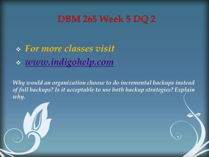 DBM 265 Week 5 DQ 2