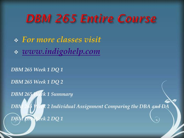 DBM 265 Entire Course