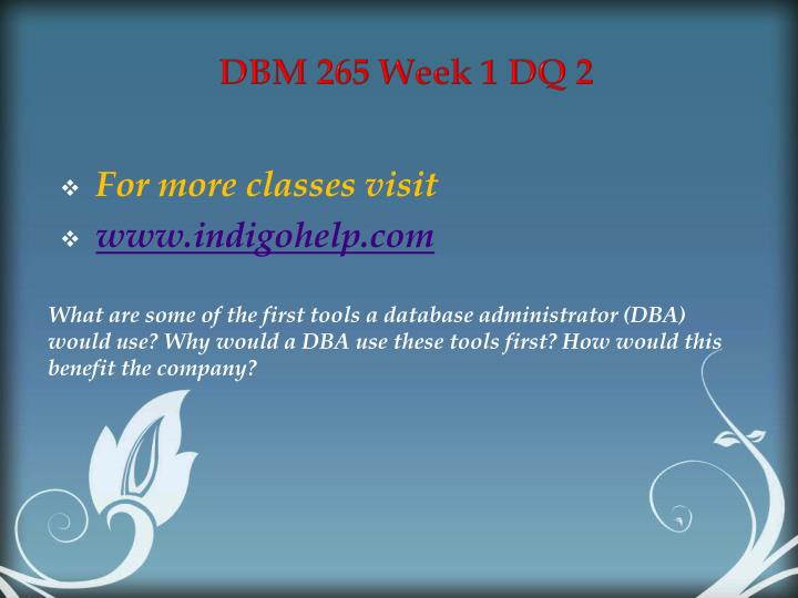 DBM 265 Week 1 DQ 2