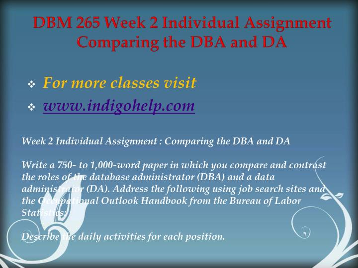 DBM 265 Week 2 Individual Assignment Comparing the DBA and DA