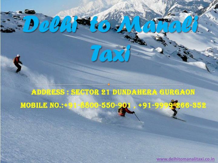 Delhi  to