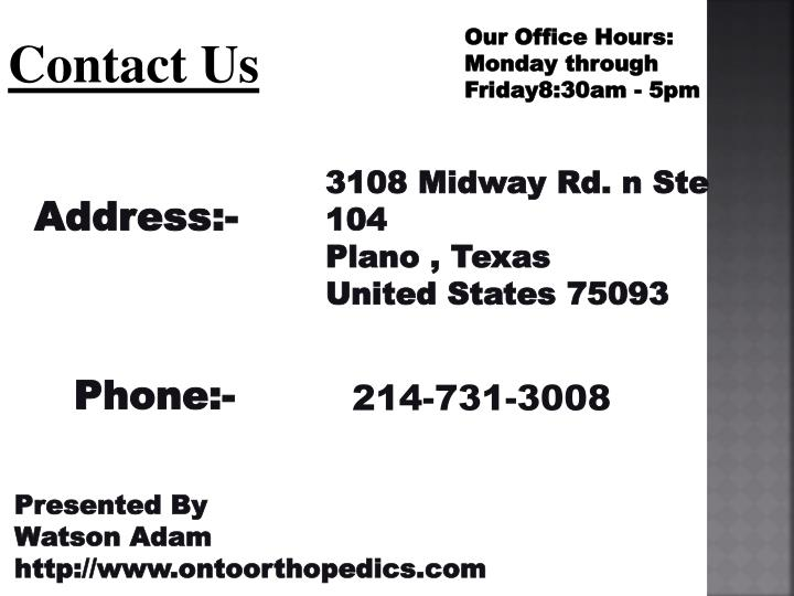 Our Office Hours: