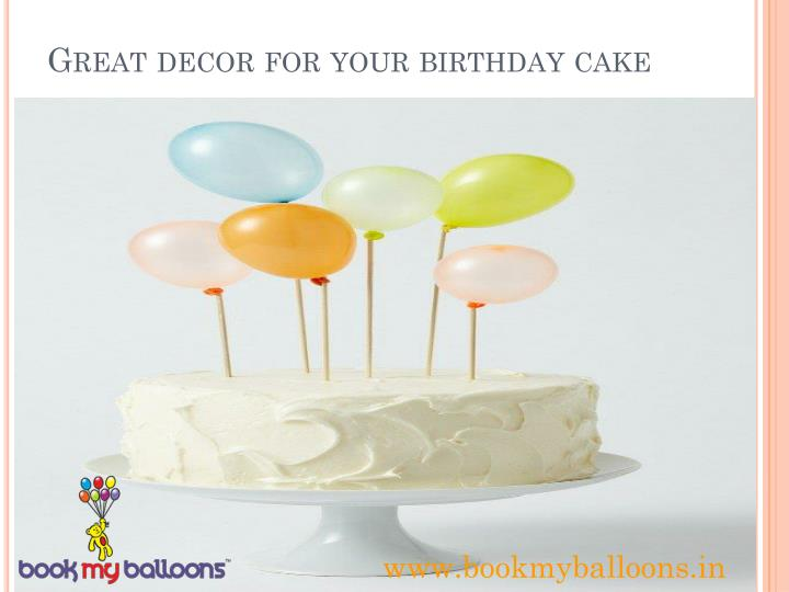 Great decor for your birthday cake