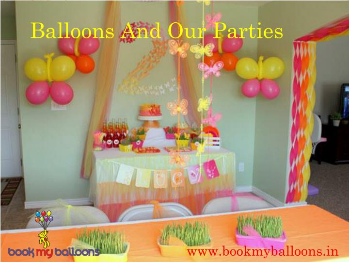 Balloons And Our Parties