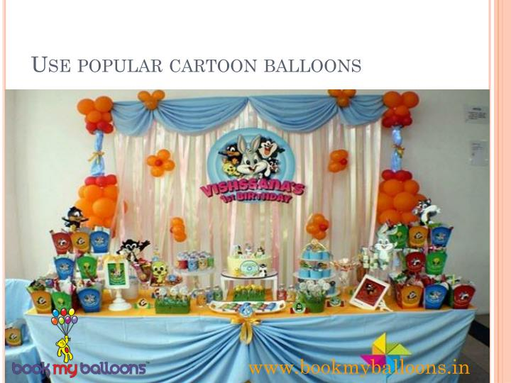 Use popular cartoon balloons