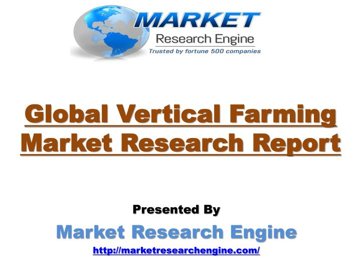 Global vertical farming market research report