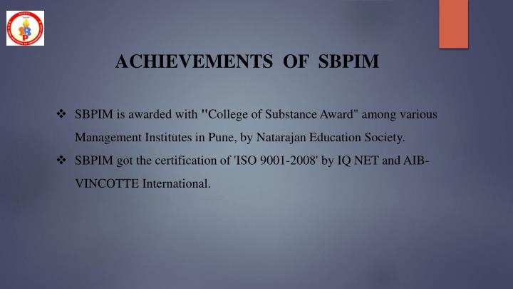 ACHIEVEMENTS  OF  SBPIM