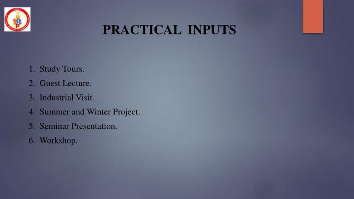 PRACTICAL  INPUTS