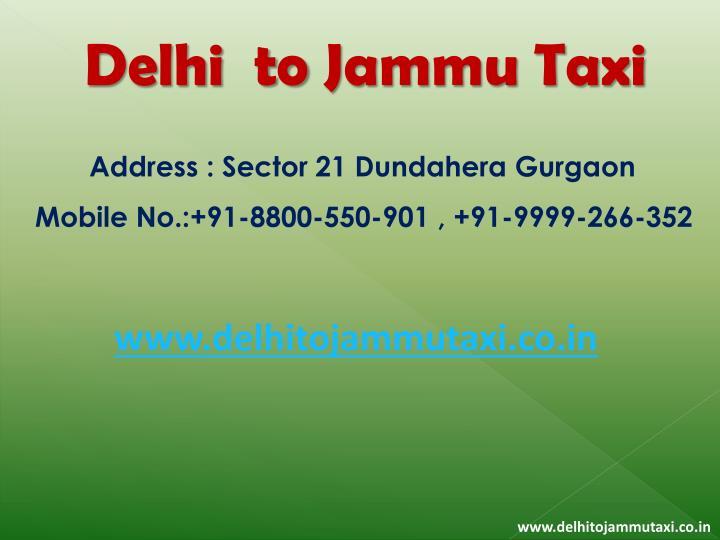 Delhi  to Jammu Taxi