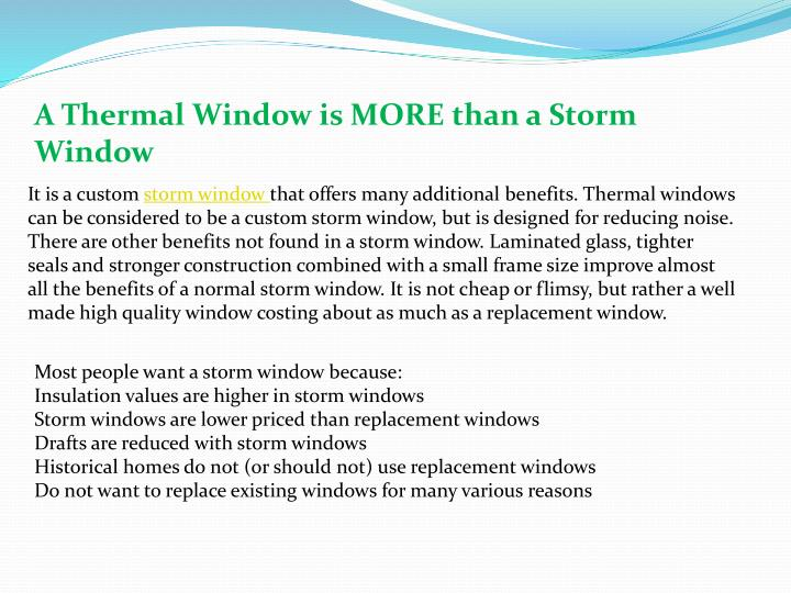 A Thermal Window is MORE than a Storm