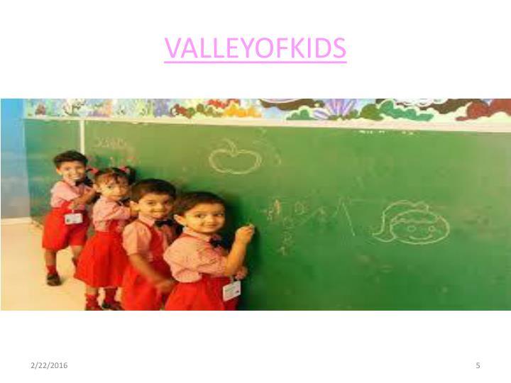 VALLEYOFKIDS