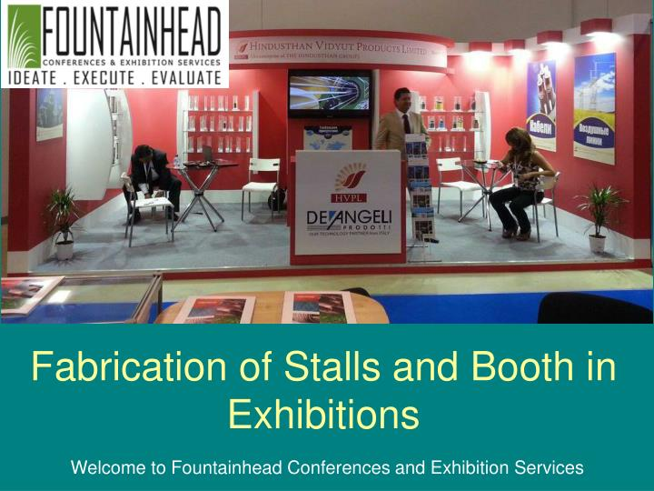 Fabrication of stalls and booth in exhibitions