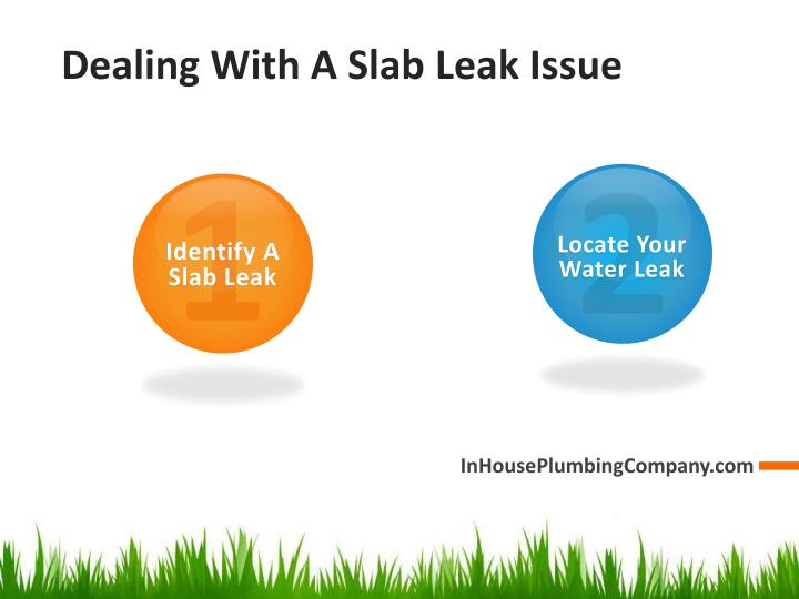 Dealing With A Slab Leak Issue