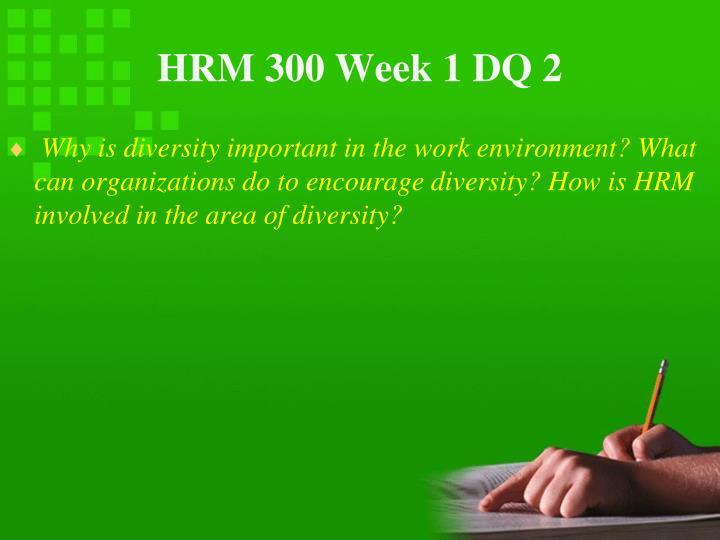 HRM 300 Week 1 DQ 2