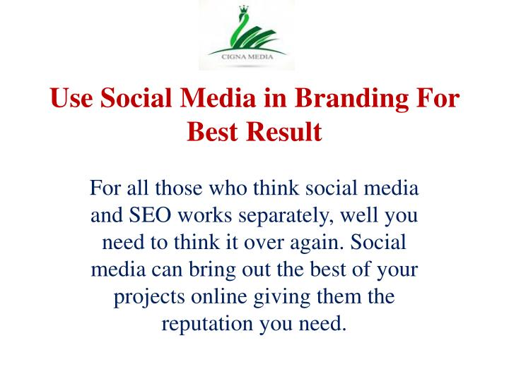 Use social media in branding for best result