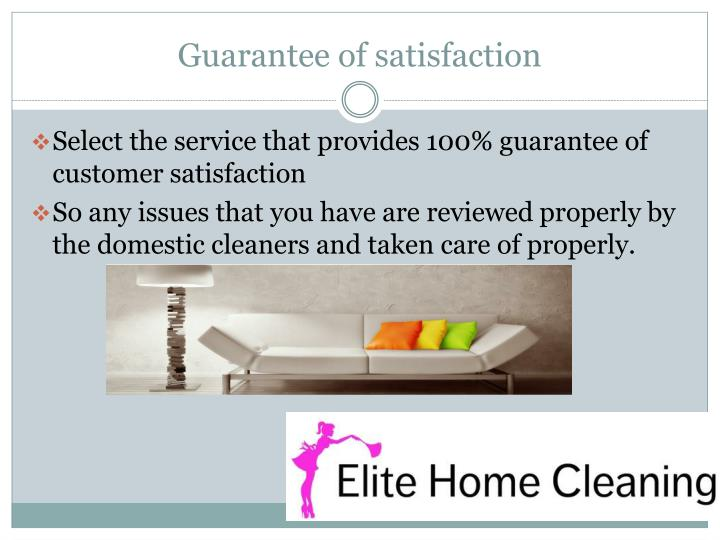 Guarantee of satisfaction