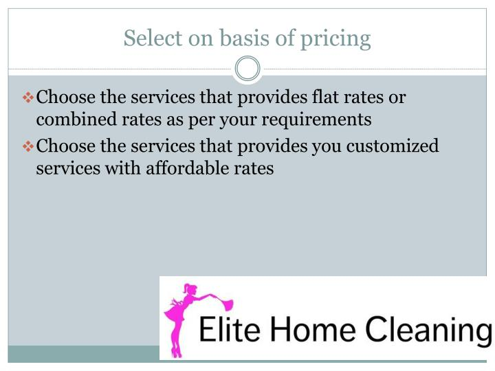 Select on basis of pricing