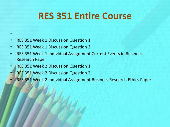 Res 351 entire course