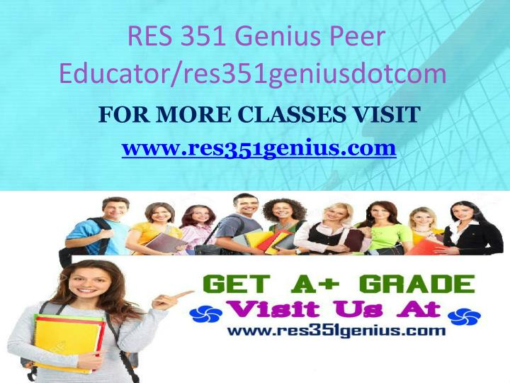 RES 351 Genius Peer Educator/res351geniusdotcom