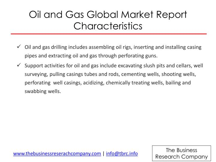 Oil and gas global market report characteristics1