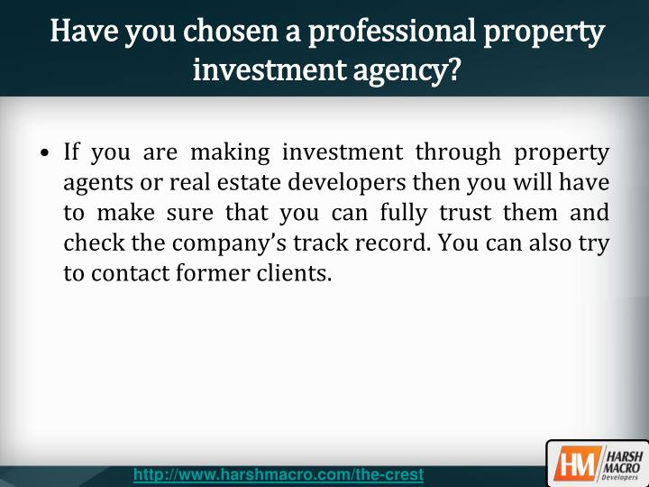 Have you chosen a professional property investment agency