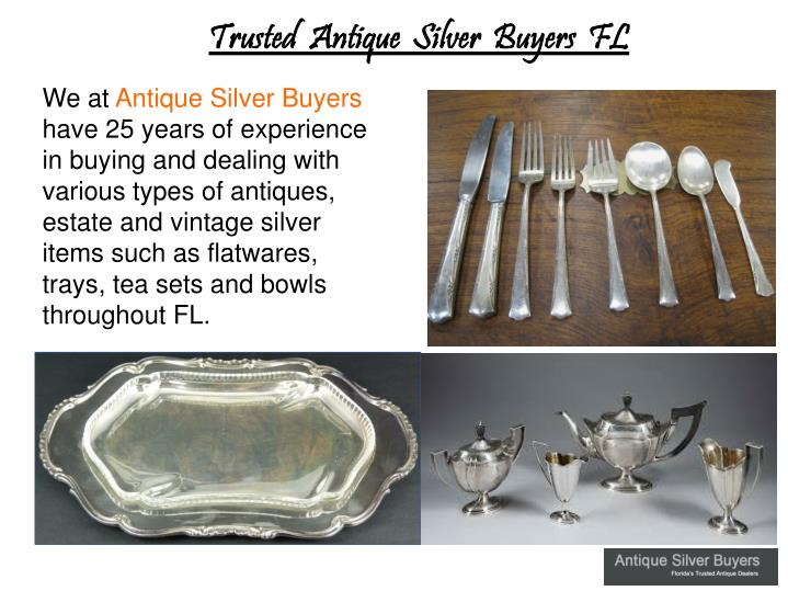Trusted  Antique  Silver  Buyers  FL