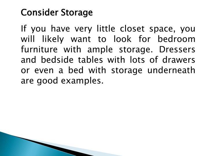 Consider Storage
