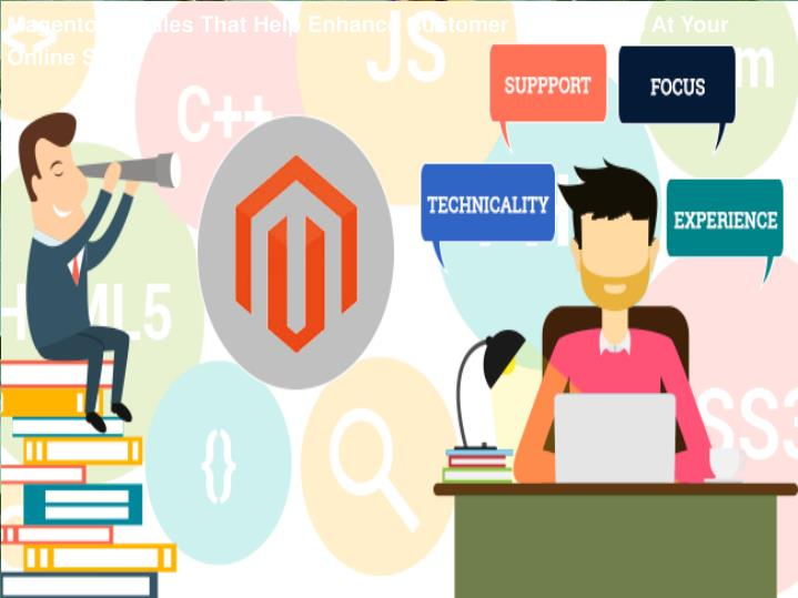 Magento Modules That Help Enhance Customer Experiences At Your Online Store