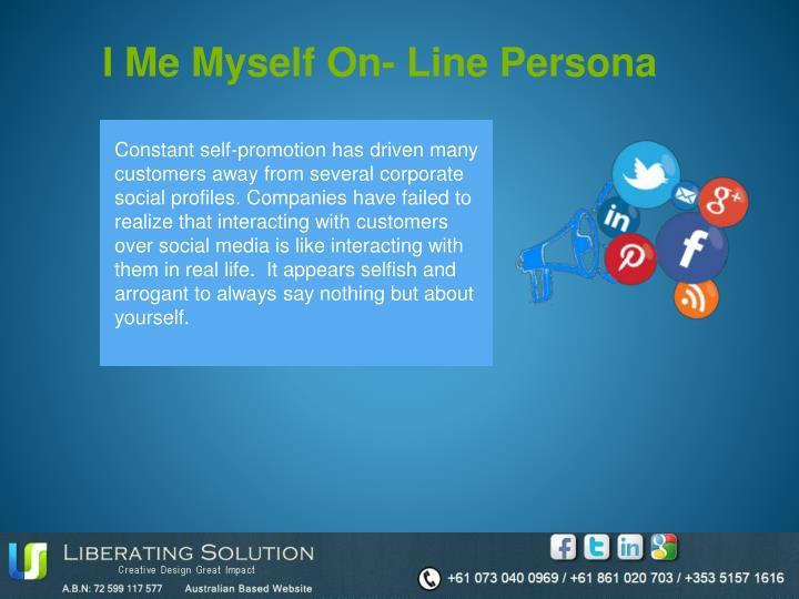 I Me Myself On- Line Persona