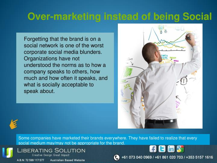 Over-marketing instead of being Social