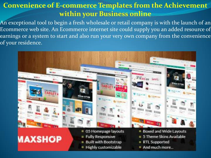 Convenience of E-commerce Templates from the Achievement within your Business online