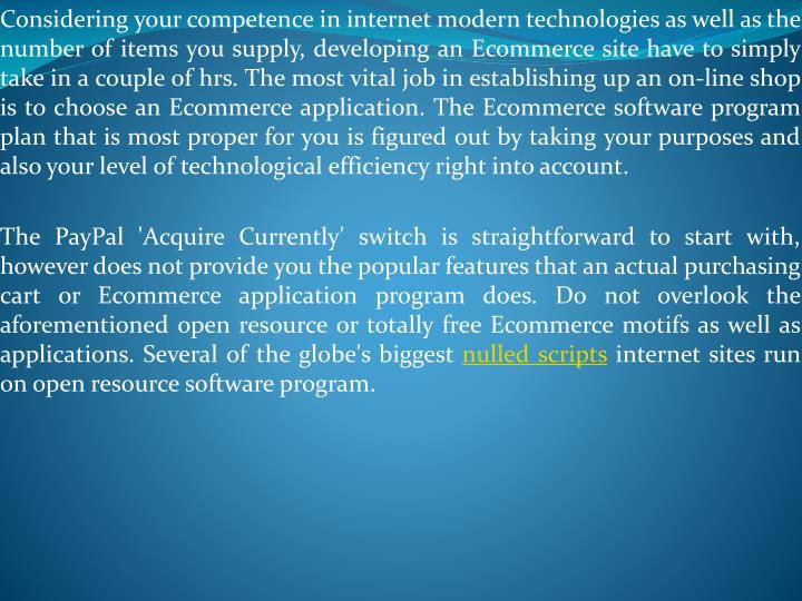 Considering your competence in internet modern technologies as well as the number of items you suppl...