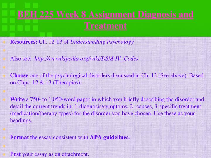 BEH 225 Week 8 Assignment Diagnosis and
