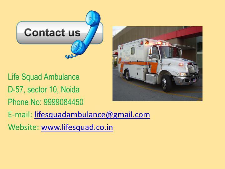 Life Squad Ambulance
