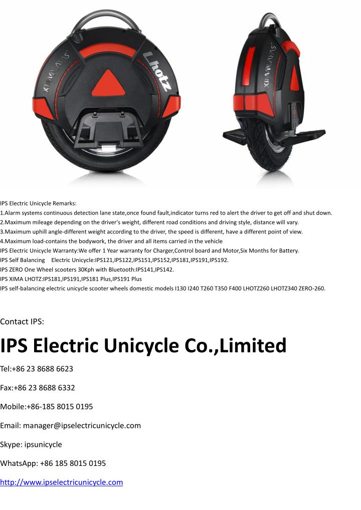 IPS Electric Unicycle Remarks: