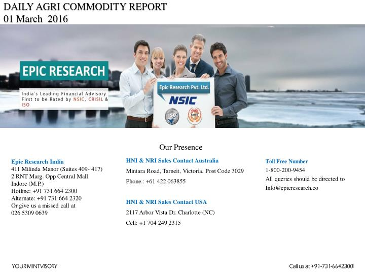 DAILY AGRI COMMODITY REPORT
