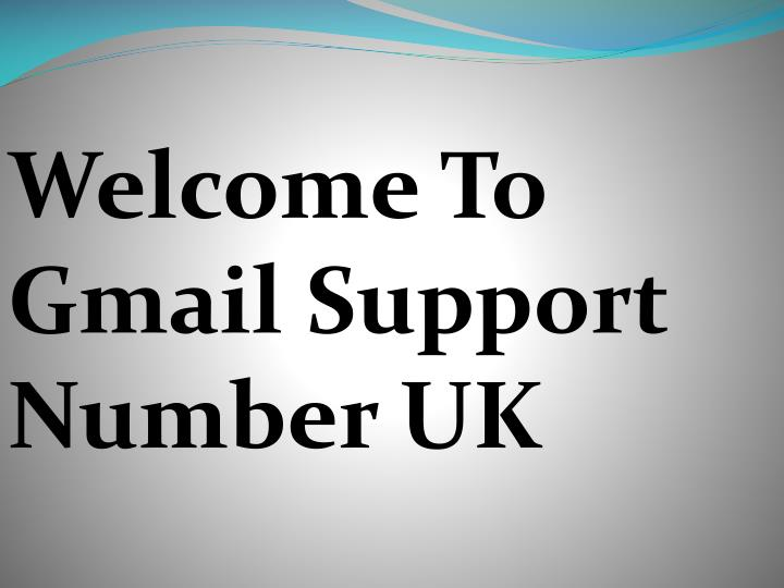 Welcome To Gmail Support Number UK