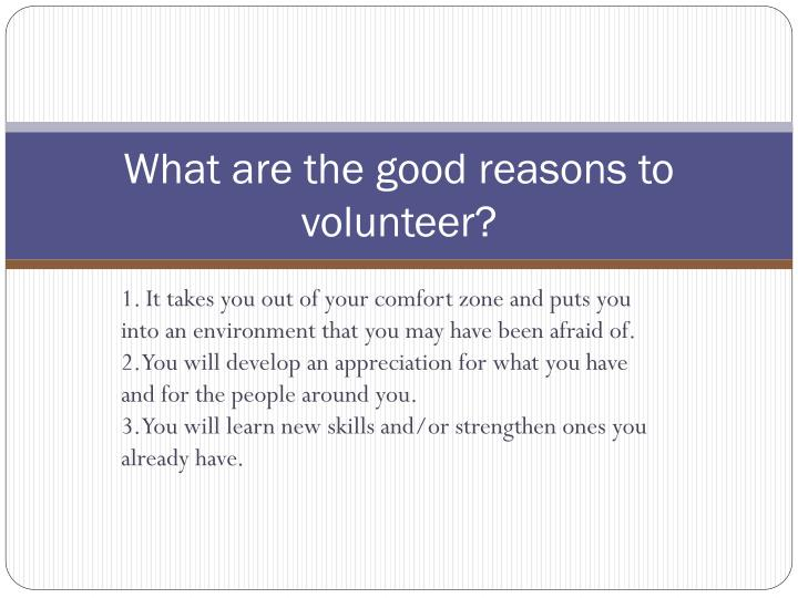 What are the good reasons to volunteer2