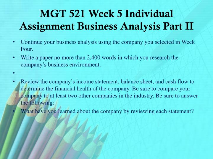 mgt 521 week 5 individual paper Mgt 521 structure follows strategy - individual select the organization you work for or an organization of plagiarism free paper mgt/521 chapter 5, 6.