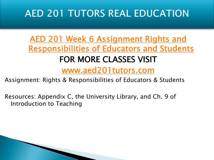 AED 201 TUTORS REAL EDUCATION