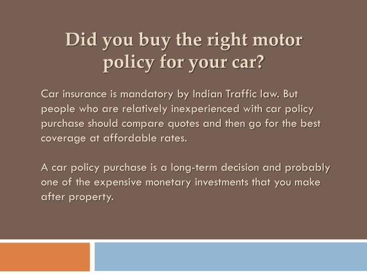 Did you buy the right motor policy for your car?