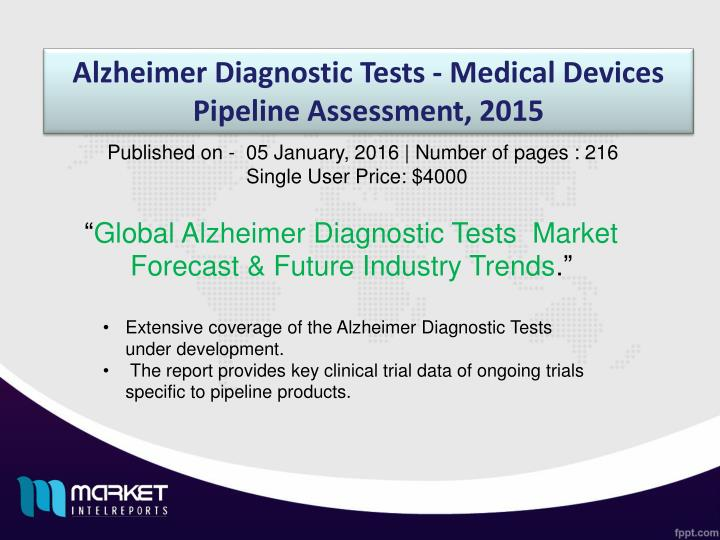 Alzheimer Diagnostic Tests - Medical Devices Pipeline Assessment, 2015