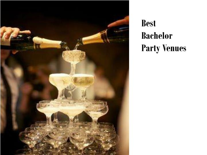 Best Bachelor Party Venues