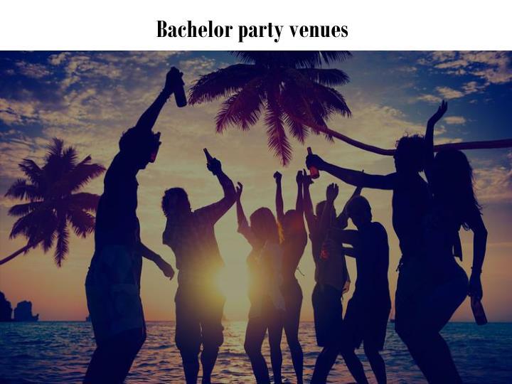 Bachelor party venues
