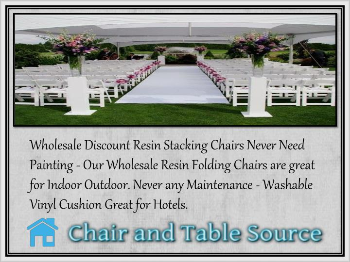 Wholesale Discount Resin Stacking Chairs Never Need Painting - Our Wholesale Resin Folding Chairs ar...